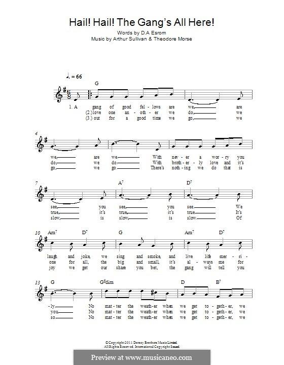Hail! Hail! The Gang's All Here!: Мелодия, текст и аккорды by Артур Салливан, Theodore F. Morse