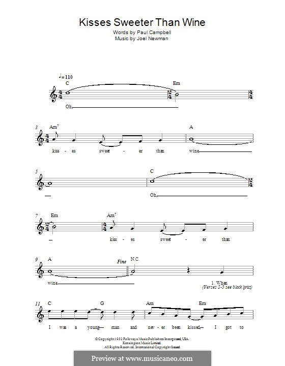 Kisses Sweeter Than Wine: Мелодия, текст и аккорды by Joel Newman