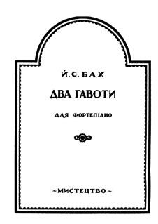 Два гавота для фортепиано: Два гавота для фортепиано by Иоганн Себастьян Бах