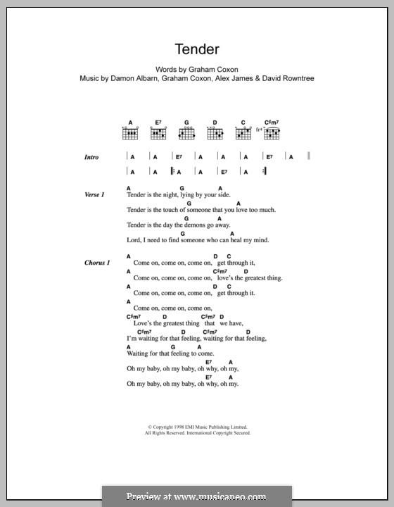 Tender (Blur): Текст и аккорды by Alex James, Damon Albarn, David Rowntree, Graham Coxon