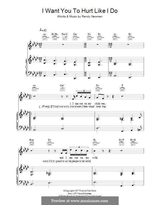 I Want You To Hurt Like I Do: Для голоса и фортепиано (или гитары) by Randy Newman