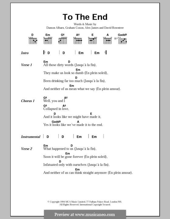 To the End (Blur): Текст и аккорды by Alex James, Damon Albarn, David Rowntree, Graham Coxon
