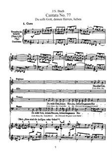 Du sollt Gott, deinen Herren, lieben, BWV 77: Аранжировка для голосов и фортепиано by Иоганн Себастьян Бах