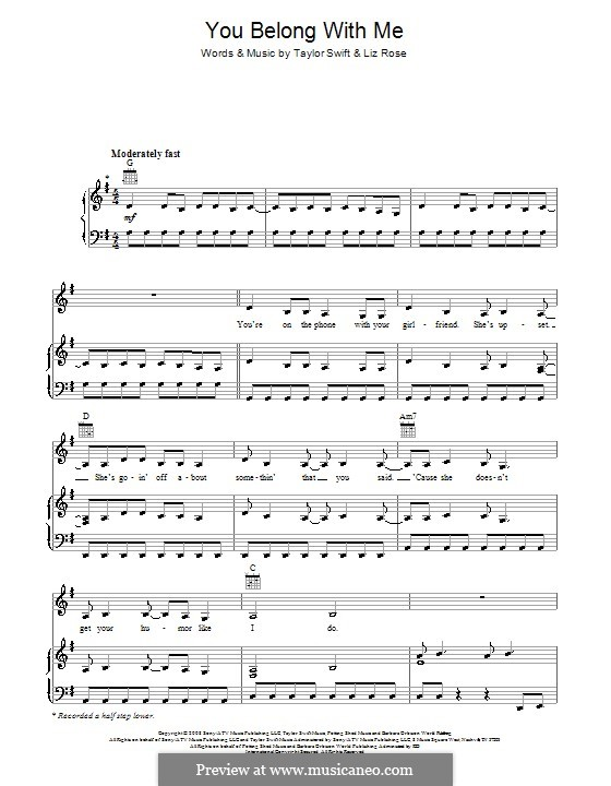 You Belong with Me (Taylor Swift): Для голоса и фортепиано (или гитары) by Liz Rose