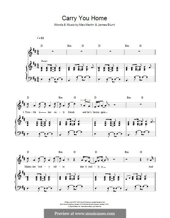 Carry You Home: Для голоса и фортепиано (или гитары) by James Blunt, Max Martin