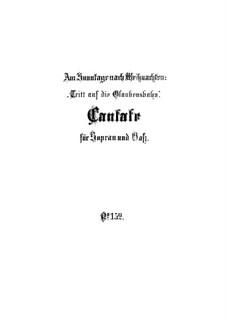 Tritt auf die Glaubensbahn, BWV 152: Партитура by Иоганн Себастьян Бах