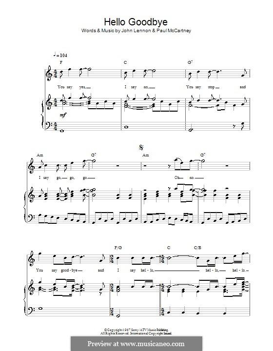 Hello, Goodbye (The Beatles): Для голоса и фортепиано (или гитары) by John Lennon, Paul McCartney