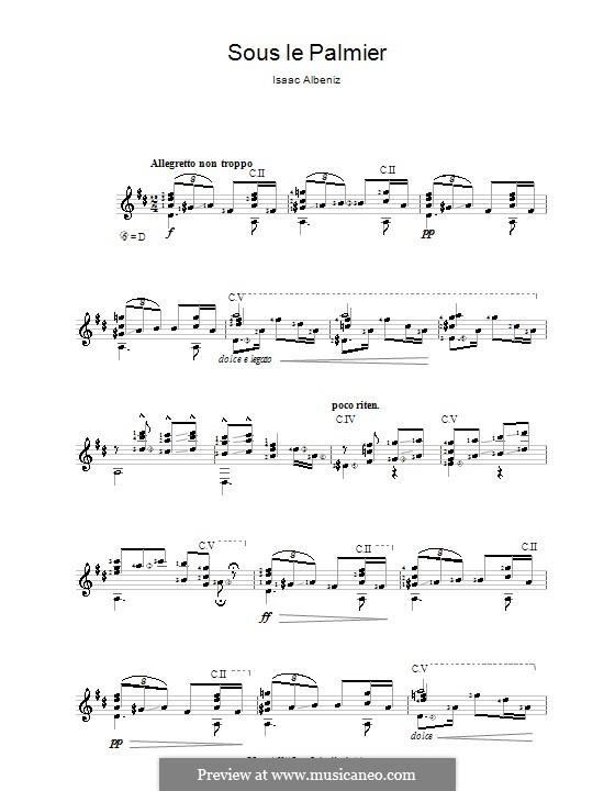 Испанские песни, Op.232: No.3 Sous le palmier (Under the Palm Tree), for guitar by Исаак Альбенис