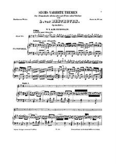Шесть тем с вариациями, Op.105: Для флейты (или скрипки) и фортепиано (Тетрадь I) by Людвиг ван Бетховен