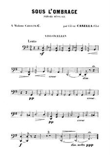 Sous l'Ombrage: Партия виолончелей by Чезаре Казелла