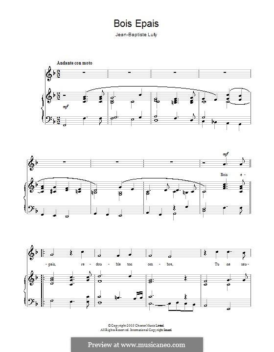 Амадис или Амадис Галльский, LWV 63: Bois épais. Version for voice and piano by Жан-Батист Люлли