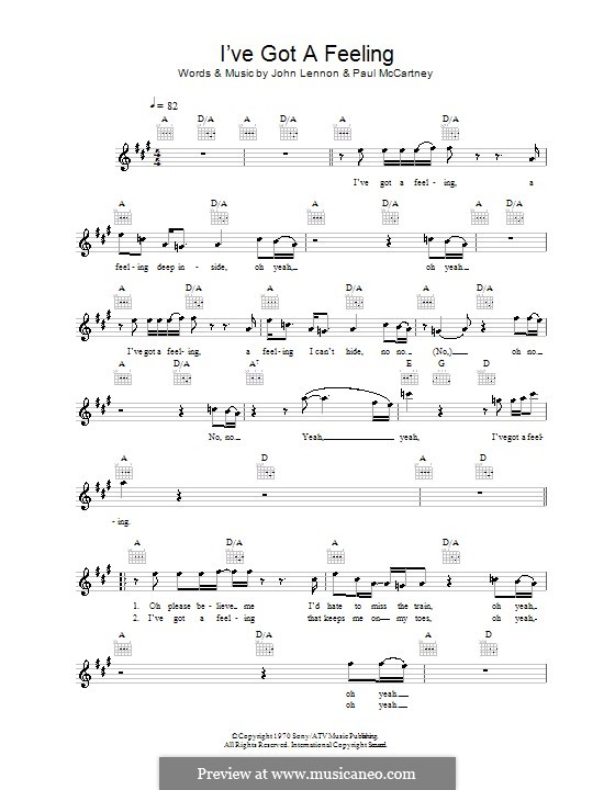 I've Got a Feeling (The Beatles): Мелодия, текст и аккорды by John Lennon, Paul McCartney