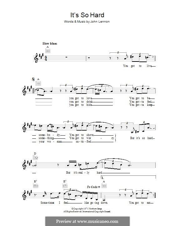 It's So Hard: Мелодия, текст и аккорды by John Lennon