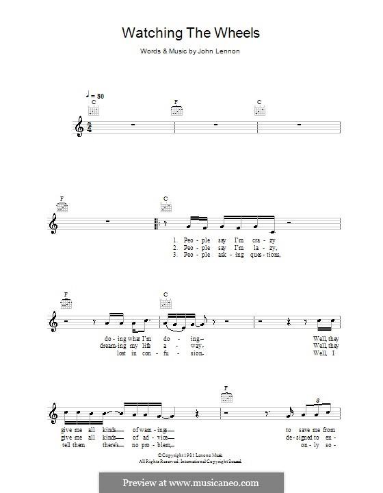 Watching the Wheels: Мелодия, текст и аккорды by John Lennon