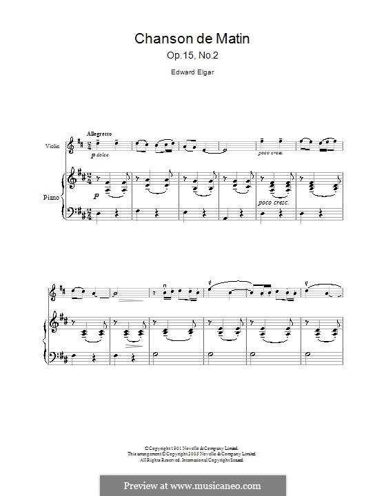 Две пьесы, Op.15: No.2 Chanson de matin, for violin and piano by Эдуард Элгар