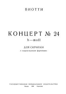 Концерт для скрипки с оркестром No.24 ре мажор: Версия для скрипки и фортепиано by Джованни Баттиста Виотти