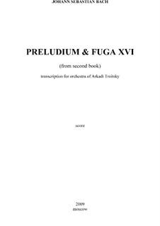 Прелюдия и фуга No.16 соль минор, BWV 885: Для симфонического оркестра by Иоганн Себастьян Бах