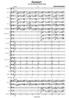 Концерт в 3-х частях для музыкальных инструментов Азербайджана тара и симфонического оркестра: Часть I by Камал Ахмедов