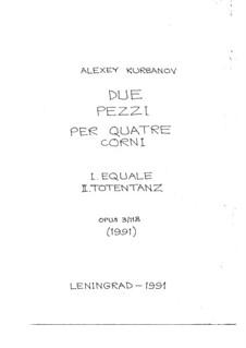 Due Pezzi per quatre Corni, Op.3/118: Due Pezzi per quatre Corni by Alexey Kurbanov