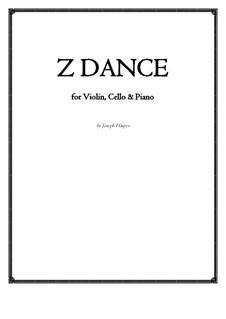 Z Dance (violin, cello, piano): Z Dance (violin, cello, piano) by Joseph Hasper