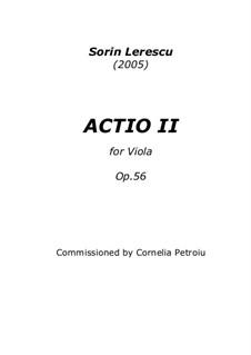 Actio II for Viola, Op.56: Actio II for Viola by Sorin Lerescu