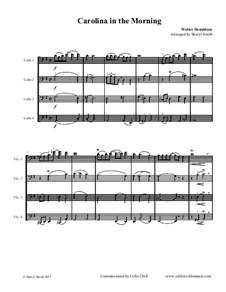 Carolina in the Morning: For four cellos (cello quartet or ensemble) by Уолтер Дональдсон