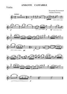 Andante Cantabile for violin and piano: Партия скрипки by Владимир Полионный