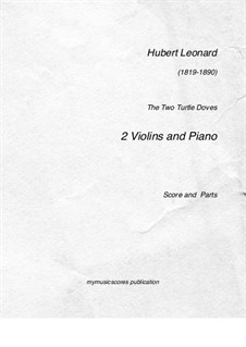 Двенадцать характерных пьес для скрипки и фортепиано, Op.57: No.7 The Two Turtle Doves, for two violins and piano by Юбер Леонар