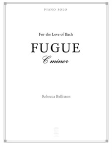 Fugue in C minor (piano solo): Fugue in C minor (piano solo) by Rebecca Belliston