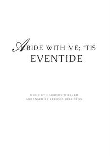 Abide With Me; 'Tis Eventide: Для фортепиано by Harrison Millard