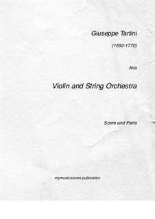 Aria for Violin and String Orchestra: Aria for Violin and String Orchestra by Джузеппе Тартини