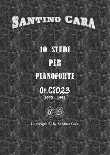 Studies for Piano, CS023 No.1-10: Complete book with mp3 by Santino Cara