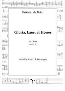 Gloria, Laus, et Honor: Gloria, Laus, et Honor by Estêvão de Brito
