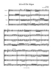 Я хочу за тобою идти: Для струнного квартета by folklore