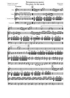 Вечеринка на ранчо: Для флейты, двух гитар и виолончели by Владимир Мальганов