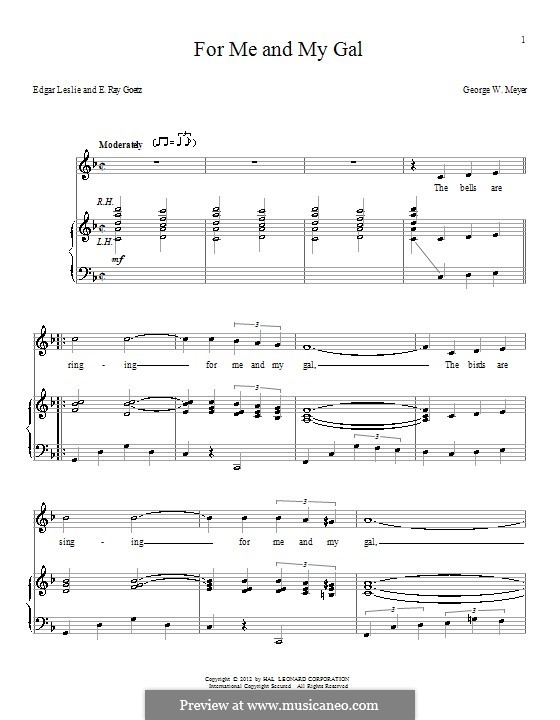 For Me and My Gal: Для голоса и фортепиано by George W. Meyer, Edgar Leslie, Edward Ray Goetz