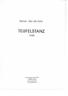 Teufelstanz: Партитура by Nancy Van de Vate
