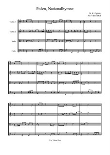 Государственный Гимн Польши: Для струнного квартета by Михаил Клеофас Огинский
