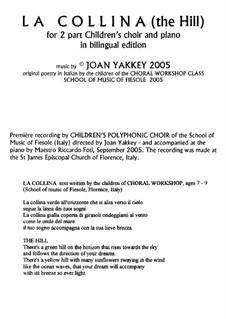 The Hill for children's choir: The Hill for children's choir by Joan Yakkey