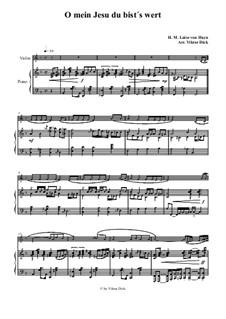 O mein Jesu du bist's wert: Для скрипки и фортепиано by Henriette Maria Luise von Hayn