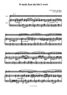 O mein Jesu du bist's wert: Для гобоя и фортепиано by Henriette Maria Luise von Hayn