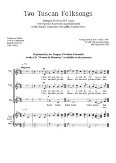 Two Tuscan Folksongs for SSA voices: Two Tuscan Folksongs for SSA voices by folklore