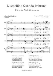 L'Uccellino quando imbruna (Lullaby from Italy) for SATB voices: L'Uccellino quando imbruna (Lullaby from Italy) for SATB voices by folklore