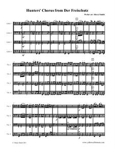 Акт III, No.15 Хор охотников: For beginner cello quartet (four cellos) by Карл Мария фон Вебер