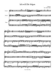 Я хочу за тобою идти: Для двух скрипок и фортепиано by folklore