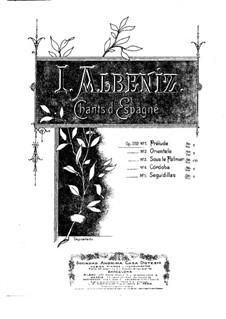 Испанские песни, Op.232: No.1 Прелюдия by Исаак Альбенис