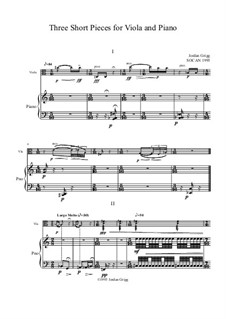 3 Short Pieces for Viola and Piano: 3 Short Pieces for Viola and Piano by Jordan Grigg
