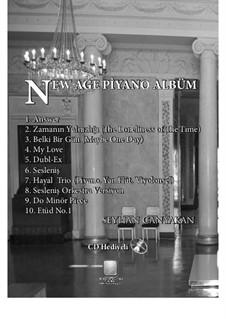 New Age Piano Album: New Age Piano Album by Seyhan Canyakan