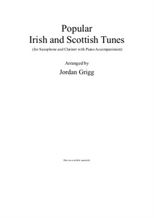 Popular Irish and Scottish Tunes: Popular Irish and Scottish Tunes by Jordan Grigg