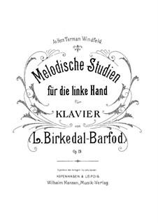 Мелодические этюды для левой руки, Op.19: Для фортепиано by Лудвиг Биркедаль-Барфод